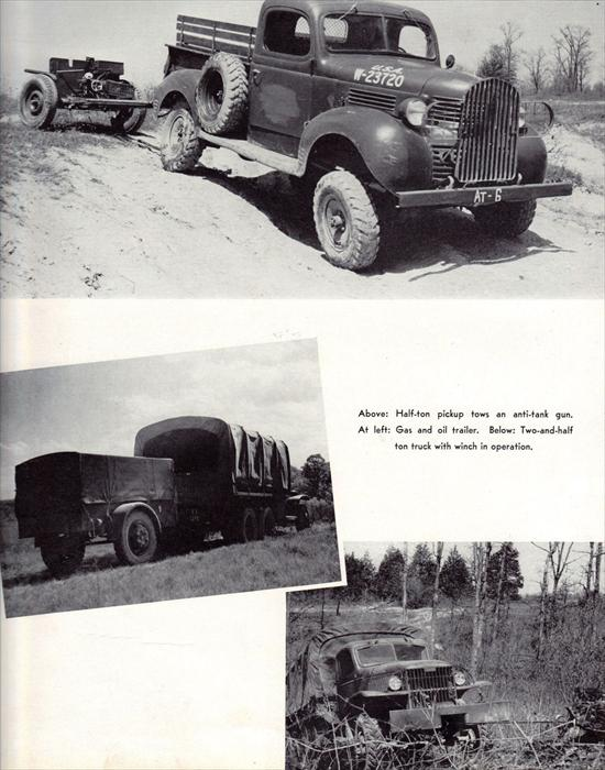 Half-ton truck towing an anti-tank gun.  A 2 1/2 ton truck with gas and oil trailer, and with winch in operation.