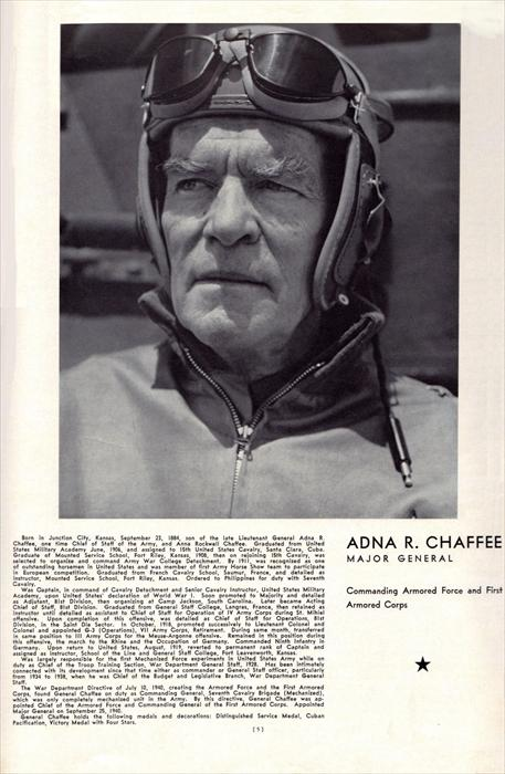 Then-Major General Adna Chaffee, Commanding Armored Forces and the First Armored Corps.