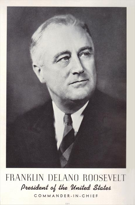 Franklin D. Roosevelt, President and Commander-in-Chief, circa 1941.