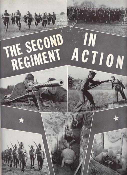 The men of the 2nd Infantry Regiment in action.