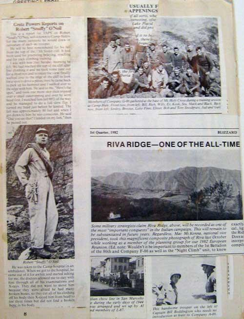 Riva Ridge mountain in Italy was where the German's were heavily dug in and the 10th Mountain Division, 85th and 86th Regiment had to take them out. Notice the sheer cliff of Riva Ridge.