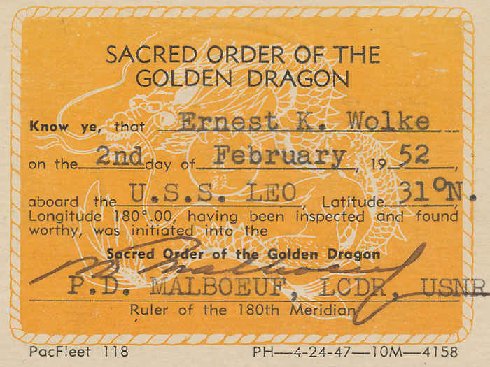 Sacred order of the Golden Dragon. This was given to everyone whenever they passed the 31 degree Latitude north.